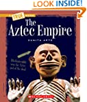 The Aztec Empire (True Books: Ancient...