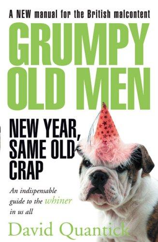 Grumpy Old Men: New Year, Same Old Crap PDF