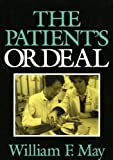 The Patients Ordeal (Medical Ethics)
