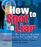 img - for How To Spot A Liar book / textbook / text book