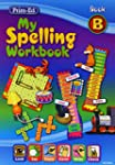 My Spelling Workbook: Book B