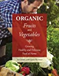 Organic Fruits and Vegetables: Growin...