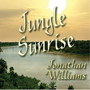 Jungle Sunrise | [Jonathan Paul Williams]