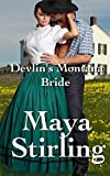 Devlins Montana Bride (Sweet, clean Western Historical Romance)(Montana Ranchers Brides series)