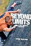 Beyond Limits - A life through climbing