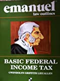 Basic Federal Income Taxation (Emanuel Law Outline)