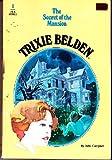 Trixie Belden: the Secret of The Mansion