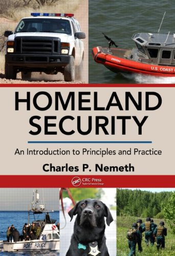 Homeland Security: An Introduction to Principles and...
