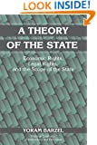 A Theory of the State: Economic Rights, Legal Rights, and the Scope of the State (Political Economy of Institutions and Decisions)