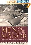 Men of the Manor: Erotic Encounters b...