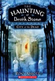 City of the Dead (Haunting of Derek Stone)