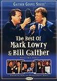 VOL. 2-BEST OF MARK LOWRY & BILL GAITHER