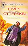 img - for The Elves and the Otterskin (World of the Alfar, Book 2) book / textbook / text book