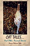 img - for Cat Tales....and Other Animal Stories book / textbook / text book