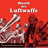 WW-II German/Nazi Era Music - Musik der Luftwaffe 1935-1945by Various