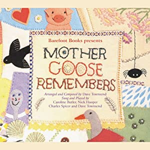 Mother Goose Remembers Audiobook