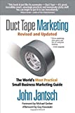 img - for Duct Tape Marketing Revised & Updated: The World's Most Practical Small Business Marketing Guide by Jantsch, John (2011) Paperback book / textbook / text book