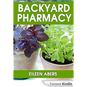 Backyard Pharmacy (English Edition)