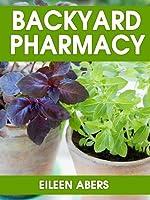 Backyard Pharmacy (English Edition)