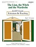 img - for The Lion, the Witch and the Wardrobe: A Study Guide for Grades 4-8 (L-I-T guide Literature in Teaching) book / textbook / text book