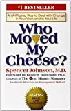 Who Moved My Cheese? (0399144463) by Spencer Johnson