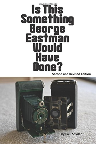 is-this-something-george-eastman-would-have-done-the-decline-and-fall-of-eastman-kodak-company