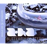 Butterfly, Butterfly (The Last Hurrah)by A-Ha
