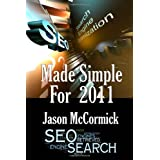SEO Made Simple For 2011: Search Engine Optimization ~ Jason McCormick