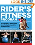 The Rider's Fitness Program: 74 Exerc...