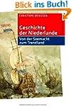 Geschichte der Niederlande: Von der S...