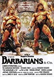 The Barbarians and Co.