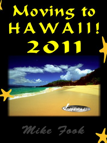 Moving to Hawaii - 2011 Guide (Moving To Series)