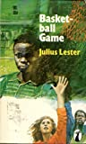 Basketball Game (Peacock Bks.) (0140471065) by Lester, Julius