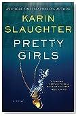 Pretty Girls: A Novel