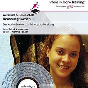 Rechnungswesen der Schweiz (IntensivHörTraining) Hörbuch