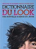 echange, troc Géraldine de Margerie - Dictionnaire du look : Une nouvelle science du jeune