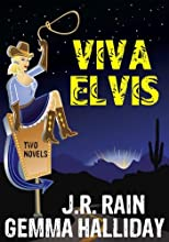 Viva Elvis: Two Novels