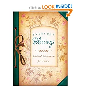 EVERYDAY BLESSINGS (Spiritual Refreshment for Women) Barbour Publishing