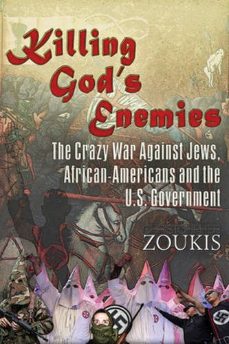 killing-gods-enemies-the-crazy-war-against-jews-african-americans-and-the-us-government