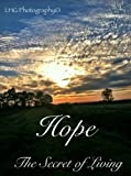 img - for HOPE, The Secret of Living book / textbook / text book