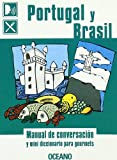 img - for Portugal Y Brasil: Manual El Conversacion Y Mini Diccionario Para Gourmets (Spanish Edition) book / textbook / text book