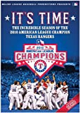 2010 Texas Rangers It's Time