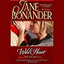 Wild Heart Audiobook by Jane Bonander Narrated by Dara Rosenberg