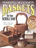 img - for Making Wooden Baskets on Your Scroll Saw 2nd Edition book / textbook / text book