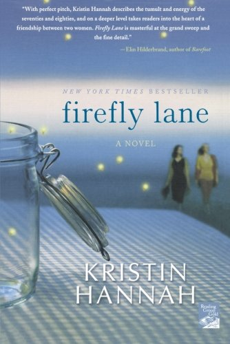 Firefly Lane - Kristin Hannah Review