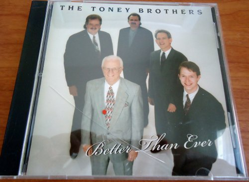 Better Than Ever (Toney Brothers compare prices)