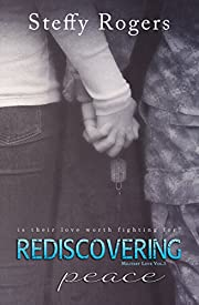 Rediscovering Peace (Military Love Book 1)