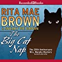 The Big Cat Nap Audiobook by Rita Mae Brown Narrated by Kate Forbes