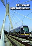 UK and Ireland Tram and Light Rail Systems