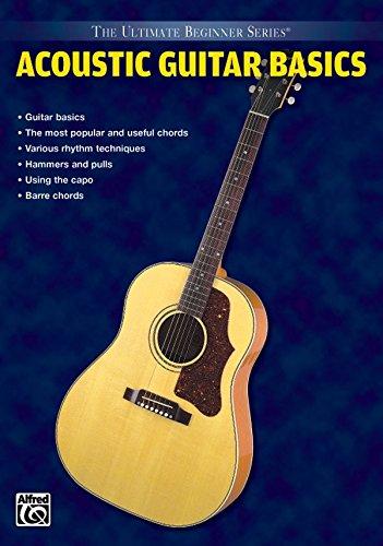 Ultimate Beginner Series: Acoustic Guitar Basics [Instant Access]